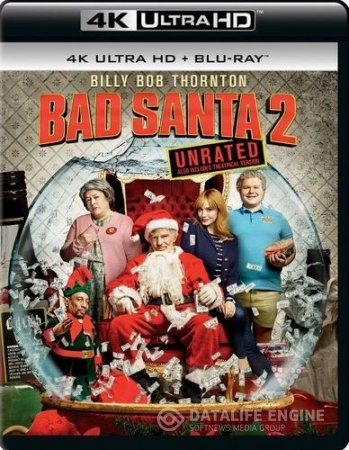 Bad Santa 2 (2016) [UNRATED] 2160p UltraHD Blu-Ray x264 DTS-HD MA - ABI
