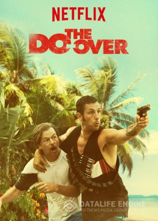 The Do-Over (2016) 2160p WEBRip x264 AC3 in 4K Ultra HD