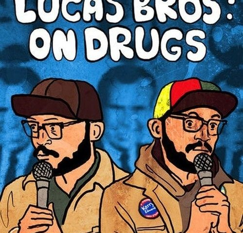 Lucas Brothers On Drugs 2017