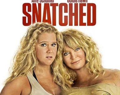 Snatched 4K 2017 Ultra HD 2160p