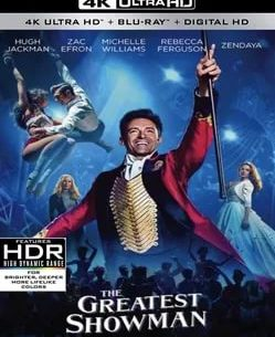 The Greatest Showman 4K 2017 Ultra HD 2160p