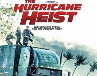 The Hurricane Heist 4K 2018 Ultra HD 2160p
