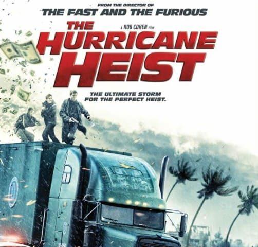 The Hurricane Heist 4K 2018 Ultra HD 2160p