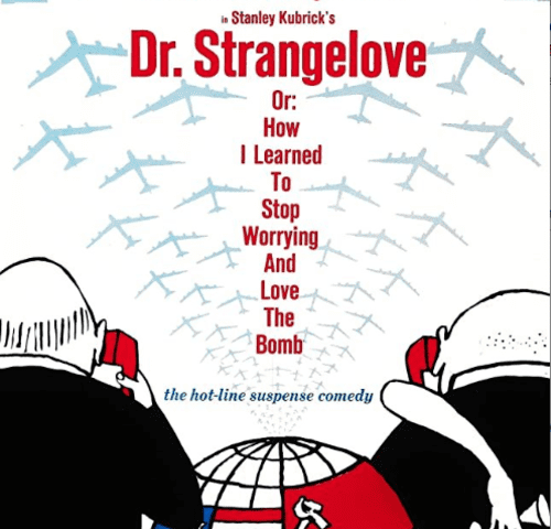 Dr. Strangelove Or How I Learned to Stop Worrying and Love the Bomb 4K 1964