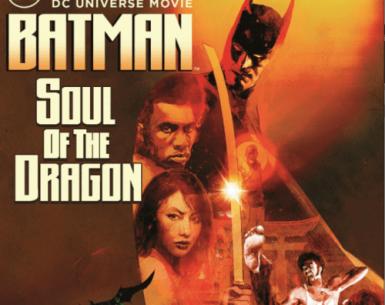 Batman Soul of the Dragon 4K 2021